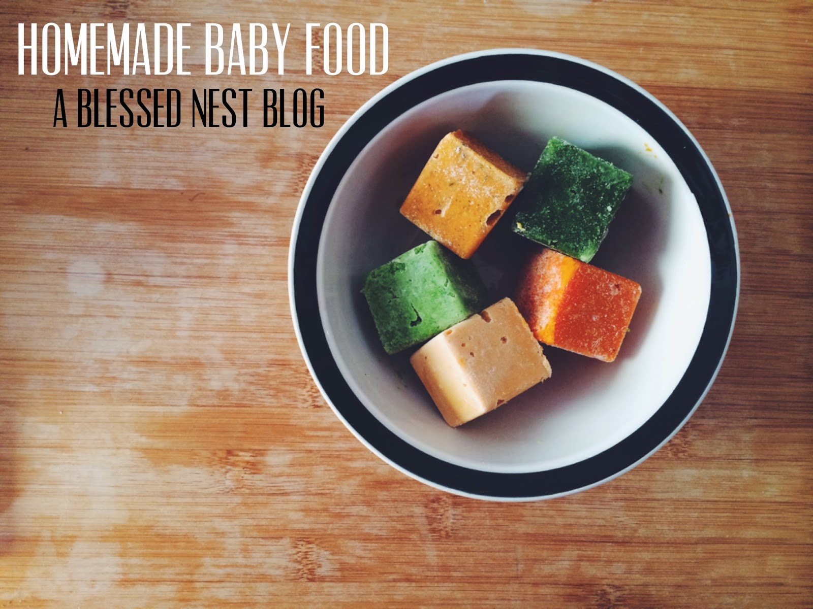 A blessed nest homemade baby food our favorites forumfinder Image collections