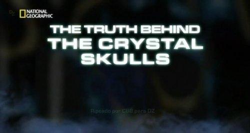 Qué hay de cierto? Las calaveras de cristal [Documental | AVI | 700.01 MB]