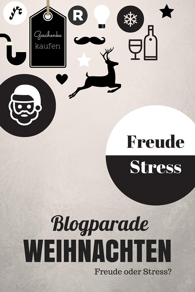 blogparade weihnachten freude oder stress. Black Bedroom Furniture Sets. Home Design Ideas