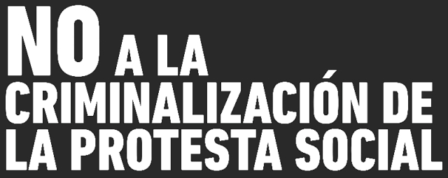 REPUDIO AL INTENTO DE CERCENAR LA PROTESTA SOCIAL