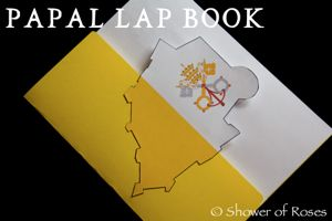 A Papal Unit Study &amp; Lap Book