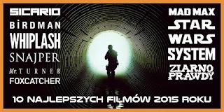 http://mechaniczna-kulturacja.blogspot.com/2016/01/10-najlepszych-filmow-2015-roku.html