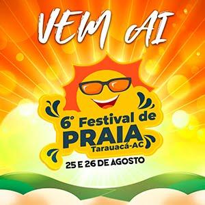 PREPARE-SE - 6ª EDIÇÃO DO FESTIVAL DE PRAIA DE TARAUACÁ