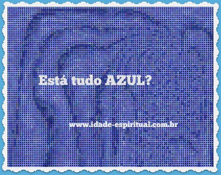 Esstá Tudo AZUL