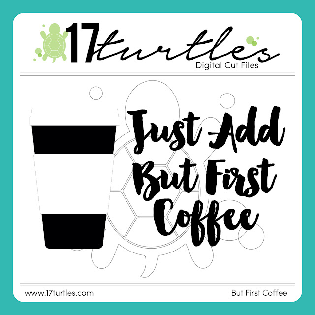But First Coffee Free Digital Cut File by Juliana Michaels 17turtles.com