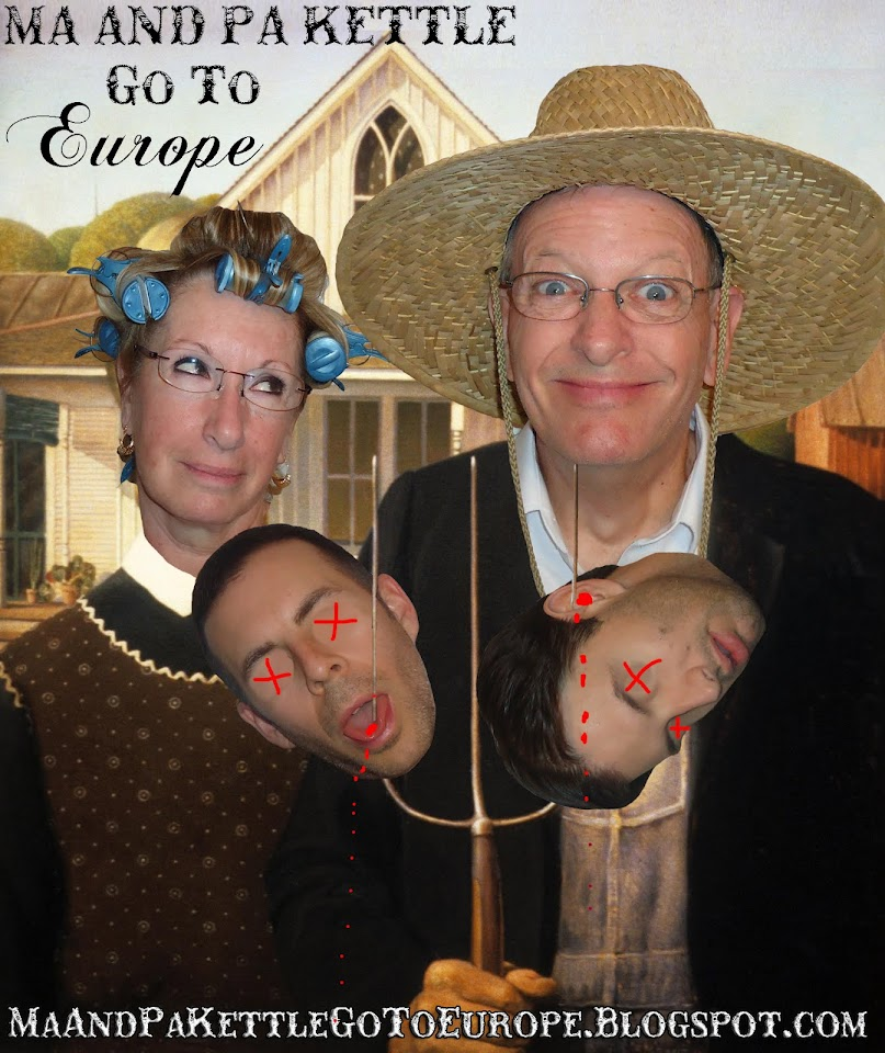 Ma and Pa Kettle Go To Europe!!