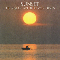 Adelbert von Deyen - Sunset - The Best Of A.v.Deyen (1992)