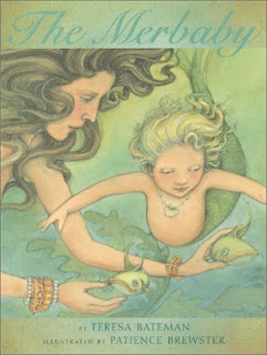 The Merbaby by Teresa Bateman