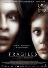 Frágiles (2004)