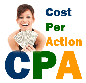 Cost Per Action - CPA