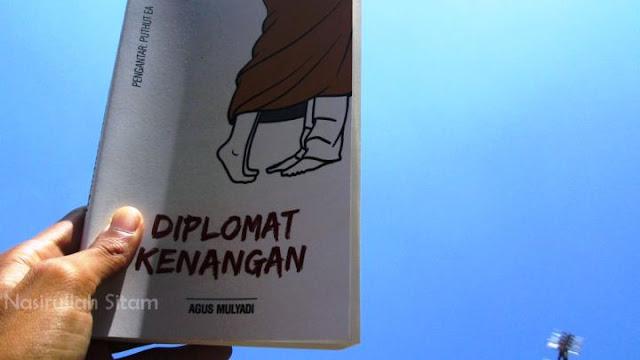 Buku ketiga GusMul Diplomat Kenangan