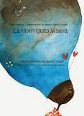 """Premio Nacional y Latinoamericano de Literatura Infantil y Juvenil """"La Hormiguita Viajera"""""""