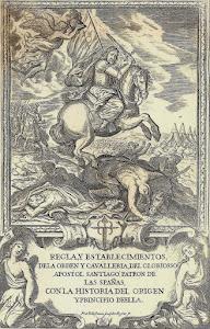 Reglas y establecimiento de la Orden de Santiago