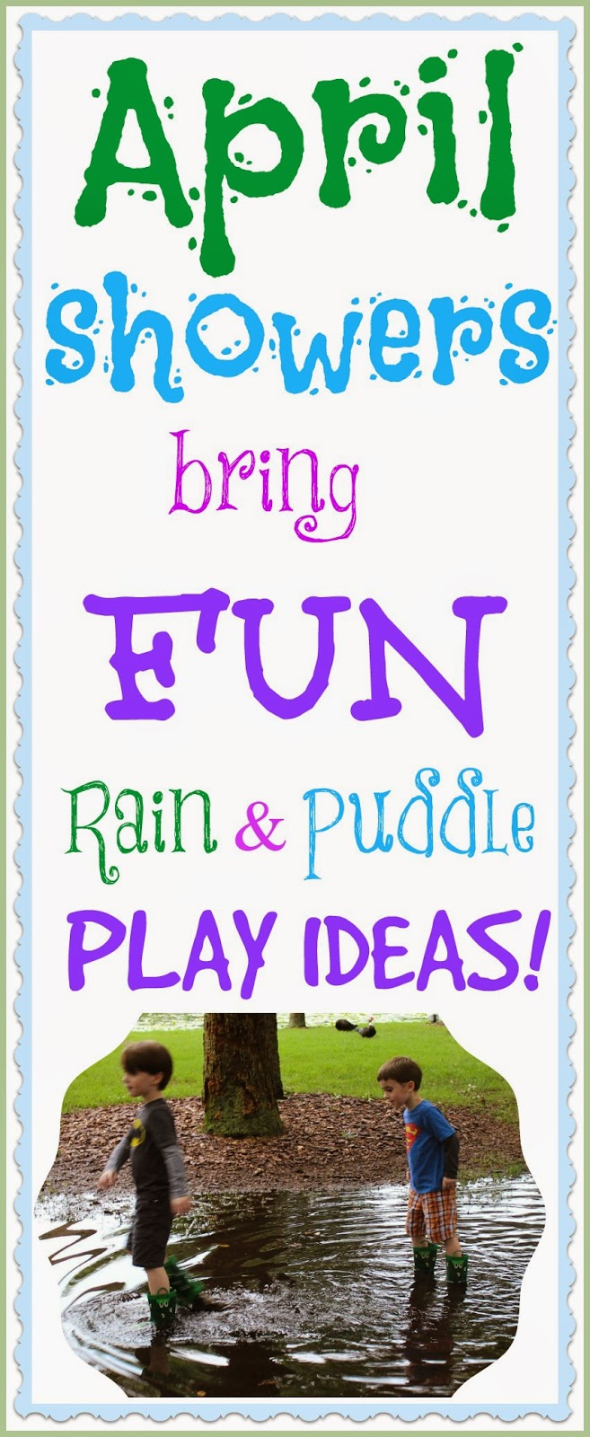 rain and puddle play outside