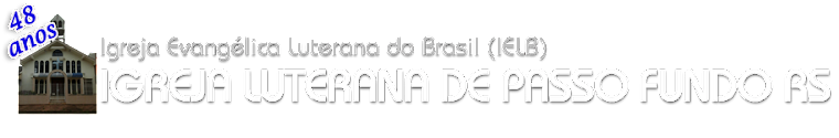 IGREJA LUTERANA DE PASSO FUNDO RS