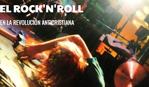 El Rock'n'Roll en la revolución anticristiana