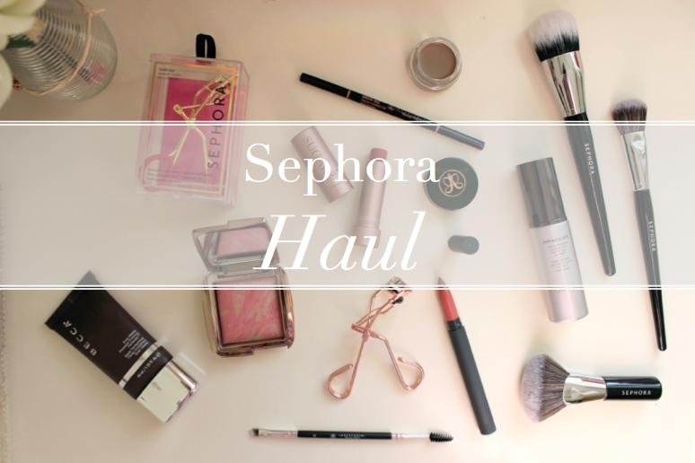A (Huge) Sephora Haul · The Beauty Collection