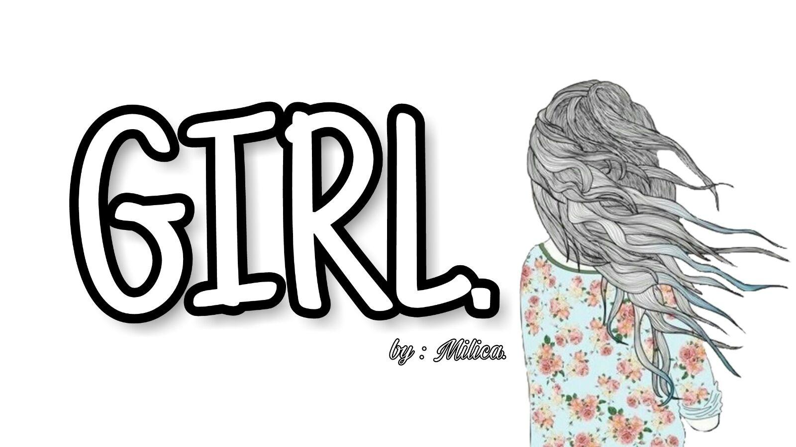 GIRL .