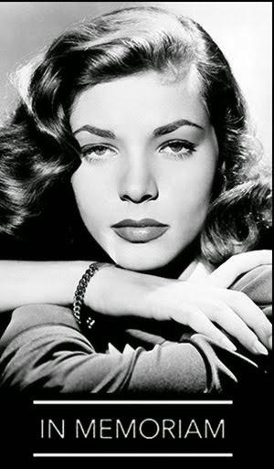 Lauren Bacall RIP