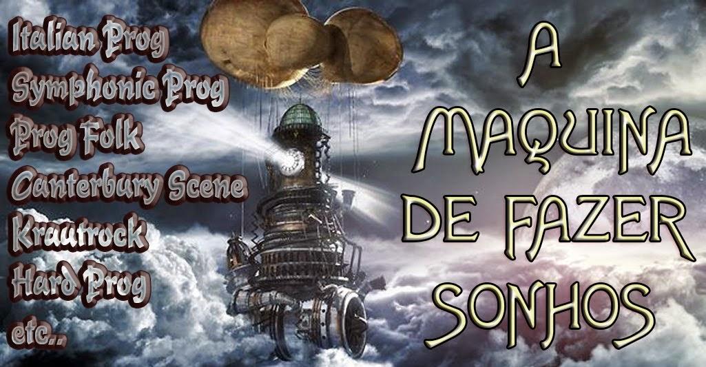 A MÁQUINA DE FAZER SONHOS