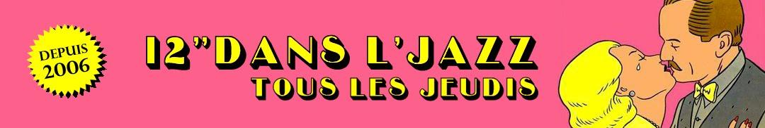 """12"""" dans l'jazz"""