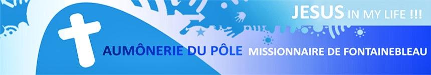 Aumônerie du Pôle missionnaire de Fontainebleau
