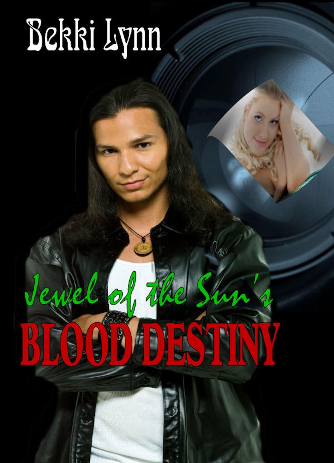 Jewel of the Sun's BLOOD DESTINY