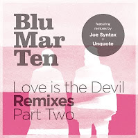 Blu Mar Ten Love Is The Devil Remixes