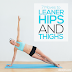 7 Moves To Leaner Hips And Thighs