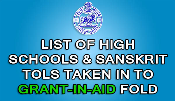 Mass Education: List Of 438 Eligible High Schools, Sanskrit Tols Taken into Grant-in-Aid (GIA) Fold 2015, Odisha
