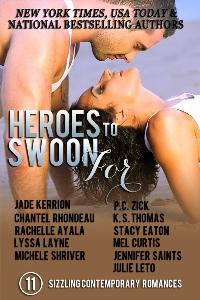 Heroes to Swoon For (Kerrion, Rhondeau, Ayala, Layne, Shriver, Zick, Thomas, Eaton, Curtis, Saints, Leto)