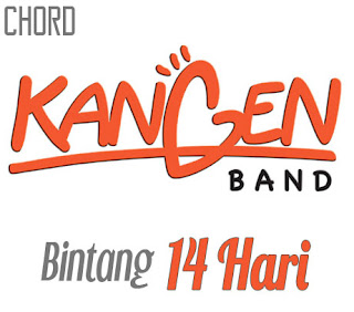 Lirik dan Chord(Kunci Gitar) Kangen Band ~ Bintang 14 Hari