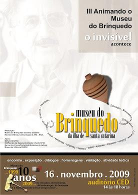 Os 10 anos do Museu do Brinquedo da Ilha de Santa Catarina