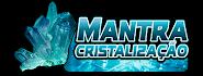 Mantra da Cristalização