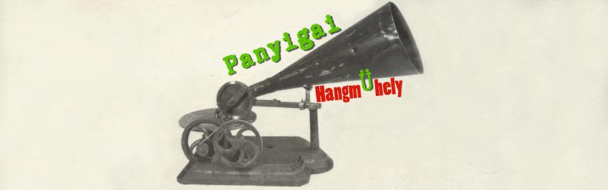 Panyigai HangmÜhely