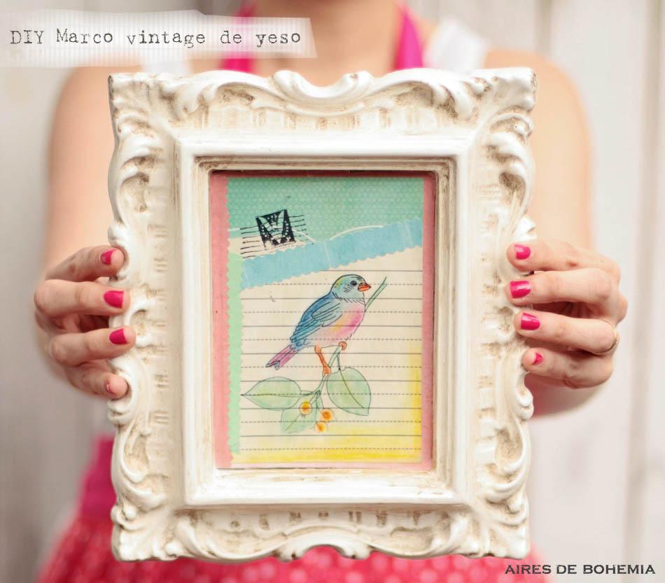 DIY | MARCO VINTAGE DE YESO / Aires de Bohemia