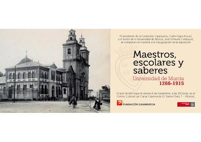 """Exposición: """"Maestros, escolares y saberes. Universidad de Murcia (1266-1915)"""""""