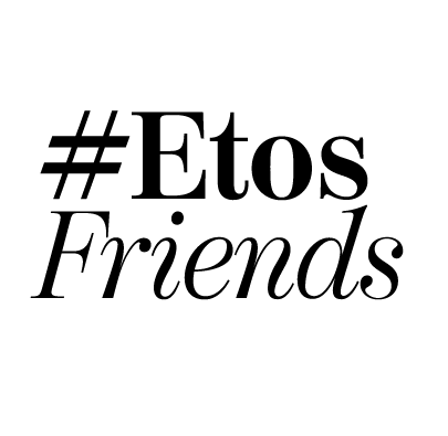 Etos Friends!