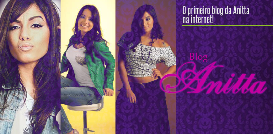 BLOG ::MC ANITTA:: O primeiro blog da Anitta na internet!
