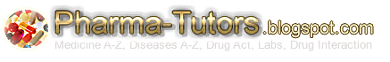 Pharma-Tutors -Medicines A to Z - Diseases A to Z - Drug Interactions - Labs