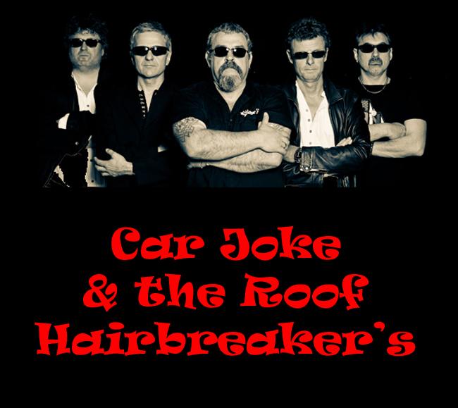 CAR JOKE & THE ROOF HAIRBREAKER'S