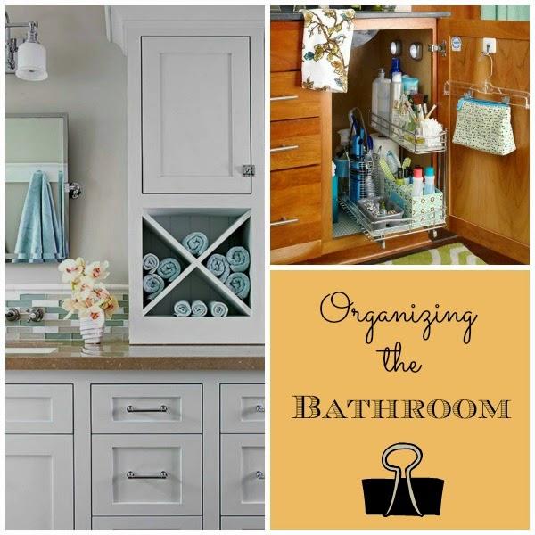 Organizing The Bathroom