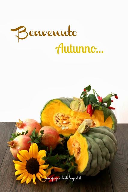 benvenuto autunno..