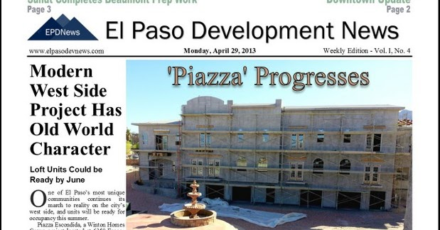 El paso development news weekly edition issue 4 for New homes el paso tx west side