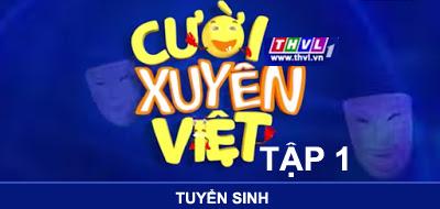 Cười Xuyên Việt tập 1: Tuyển sinh