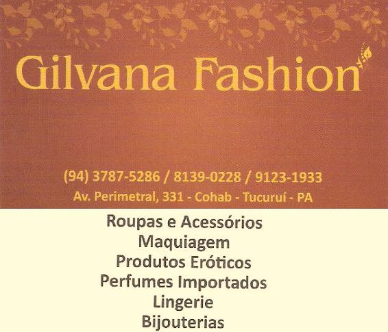 Gilvana Fashion sua nova opção de moda em Tucuruí