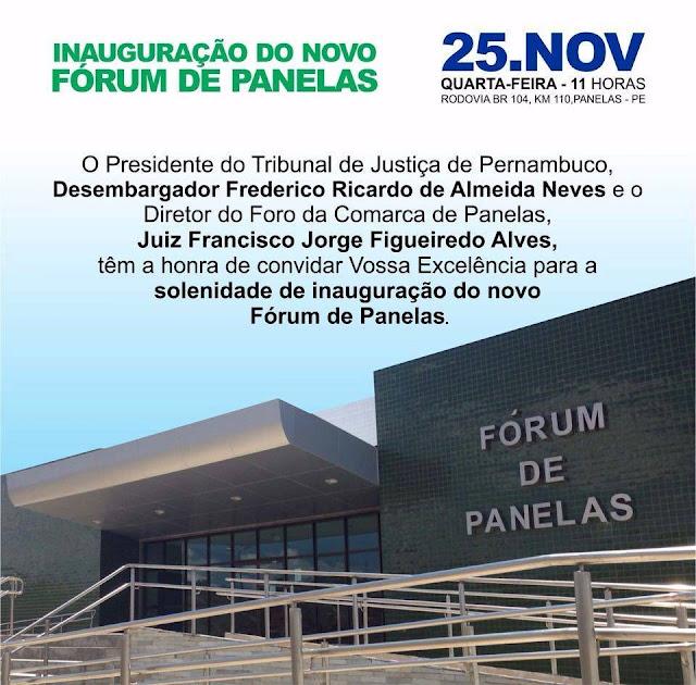 Inauguração do novo Fórum de Panelas-PE