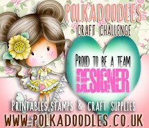I am DT for Polkadoodles