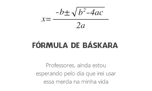Para que serve a fórmula de Bhaskara?