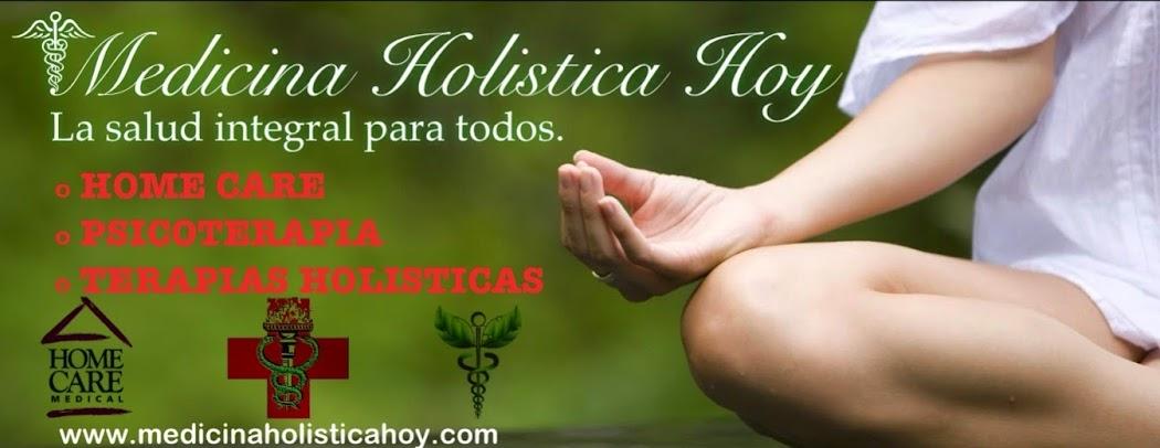 Medicina Holistica Hoy